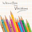 Vector welcome back from vaccations — Stock Photo