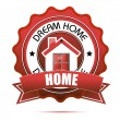Dream home tag — Stock Photo