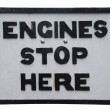 Engines stop here sign — Stock Photo