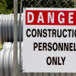 Danger Construction Personnel Only — Stock Photo