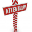 "Stock Photo: Post ""attention"". 3D"