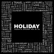 HOLIDAY. Word collage on black background - Stock Vector