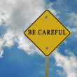 Road sign to be careful — Stock Photo #3442228