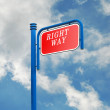 Road sign for right way — Stock Photo