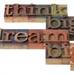 Постер, плакат: Think and dream big