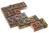 Co jesteś najlepiej? — Zdjęcie stockowe