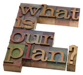 What is our plan? — Stock Photo