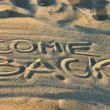 Come back — Stock Photo