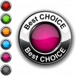 Stock Vector: Best choice button.