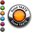 Stock Vector: Good taste button.