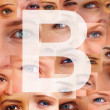 Royalty-Free Stock Photo: Letter B - Alphabet against collage of human eyes