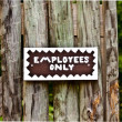 Employees Only Sign — Stock Photo #3740128