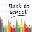 Back to school text on a paper with colored pencils. — Stock Vector