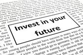Invest in your future — Stock Photo