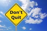 Nevzdávej se — Stock fotografie