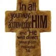 Proverbs 3:6 verse on textured cross — ストック写真
