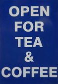 Open for Tea and Coffee — Stock Photo
