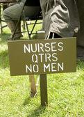 Nurses - No Men sign in US Army Camp — Stock Photo
