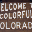 Welcome to Colorado — Stock Photo