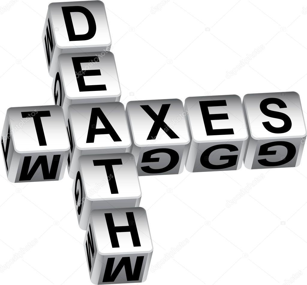 Death and taxes (idiom)
