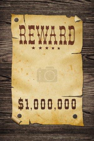 Old western reward sign.